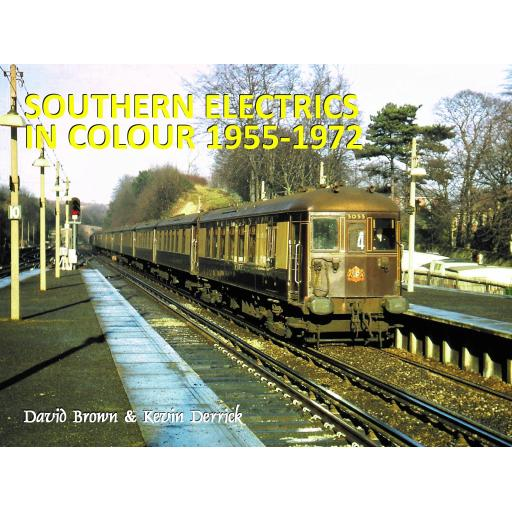 SOUTHERN ELECTRICS in Colour 1955 - 1972