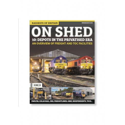 The Railways of Britain ON SHED #10