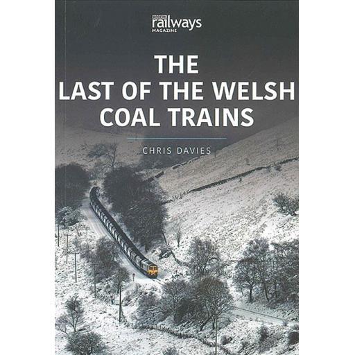 Last of the Welsh Coal Trains